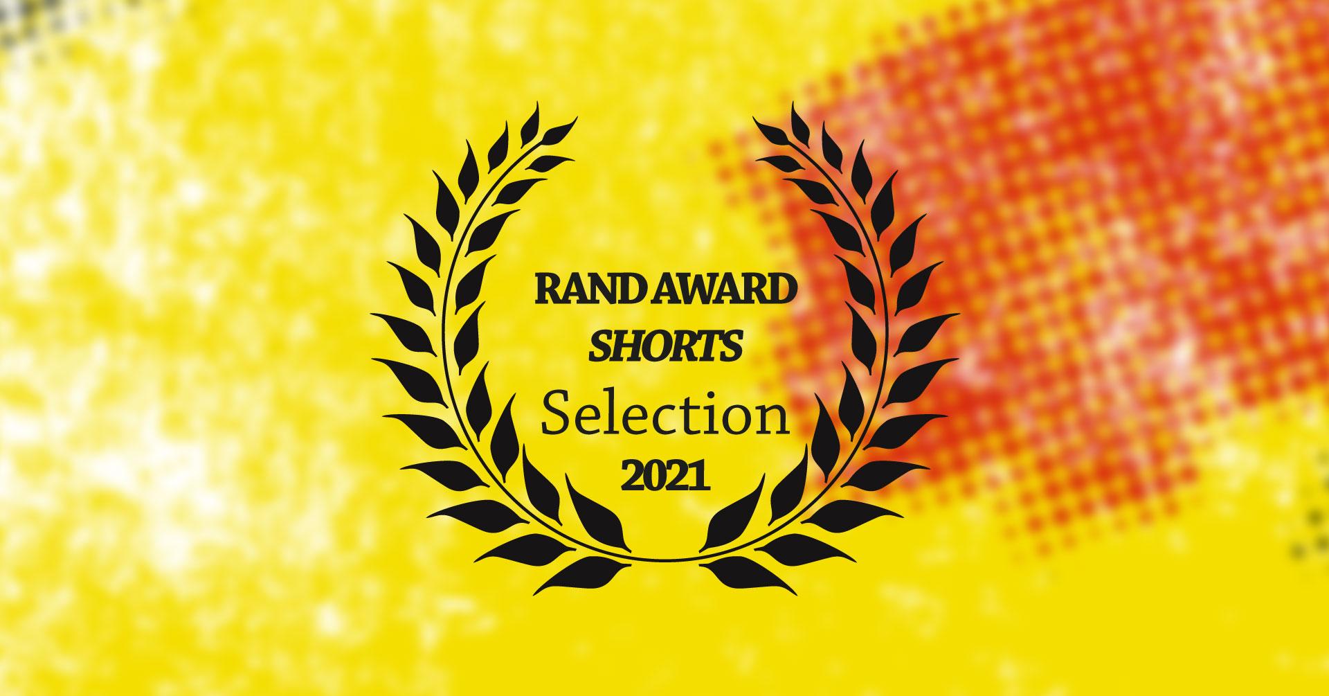 Kurzfilmrolle 2: Rand-Award Shorts Nominees 2021